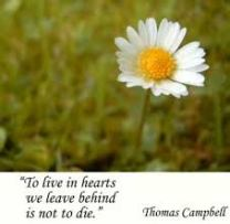 to live in hearts is not to die